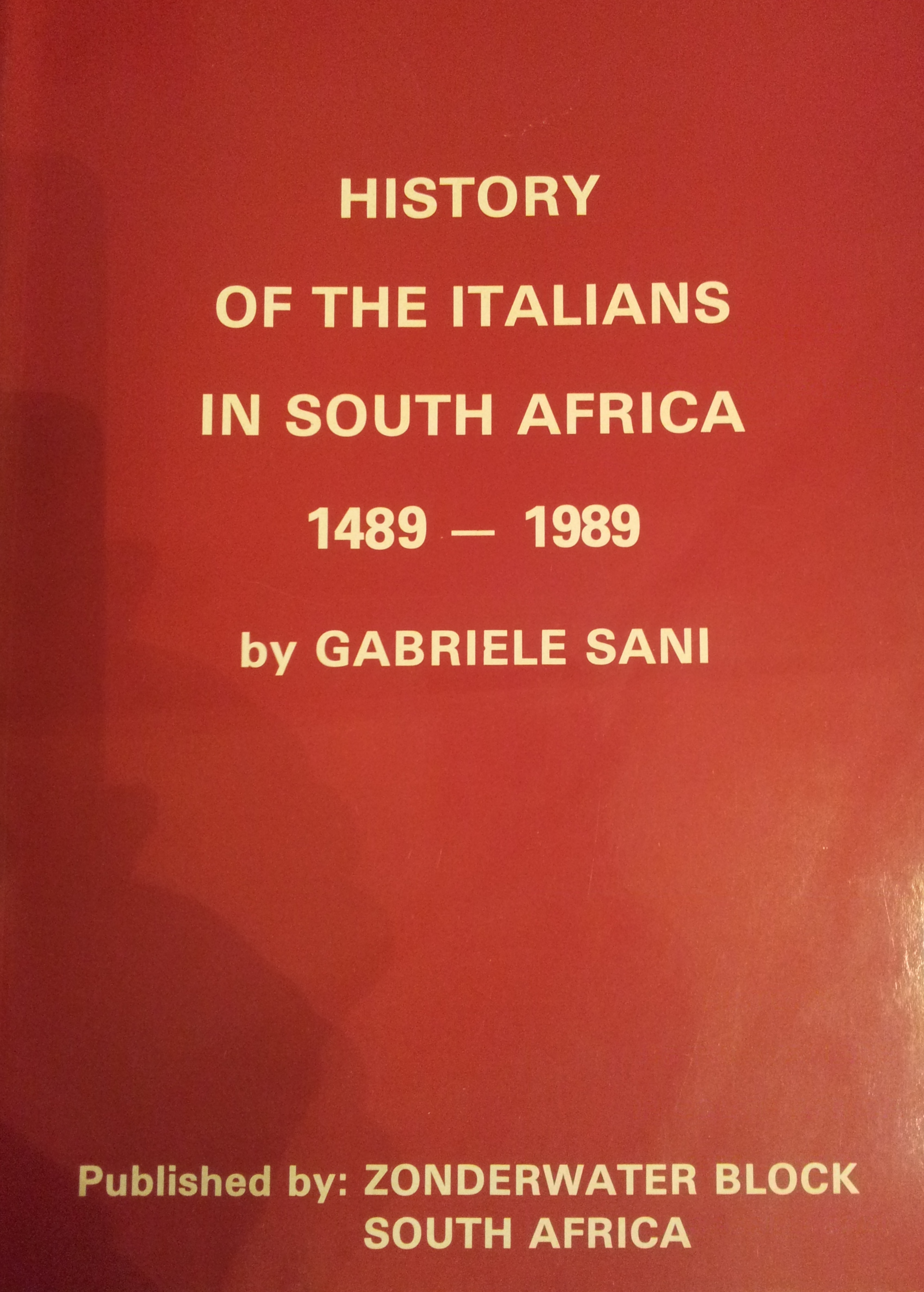 Gabriele Sani History of the Italians in South Africa